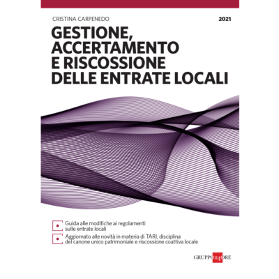 Book Cover: GESTIONE, ACCERTAMENTO E RISCOSSIONE DELLE ENTRATE LOCALI